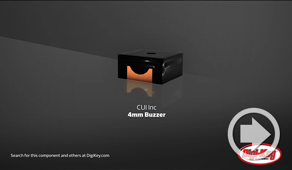 Digi-Key Daily Video Highlights CUI's 4 mm Micro Buzzer Series